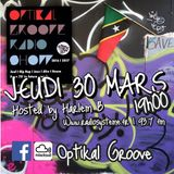 OPTIKAL GROOVE 300317 Spécial Reggae / Soul / jazz / Bossa Nova / Early Hip Hop / Classics House