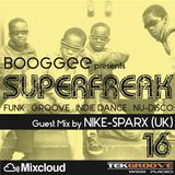 SUPERFREAK 16 (Guest Mix by NIKE-SPARX)