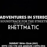 ADVENTURES IN STEREO w RHETTMATIC