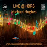 Michael Hughes Presents: Lift me up Higher with this Vibe LIVE on HRBS