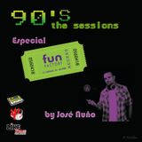 90´s The Sessions (Especial Fun Factory by Jose Nuño)