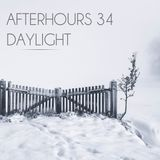 "Afterhours 34 ""Daylight"""