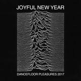 Joyful New Year - Dancefloor pleasures 2017