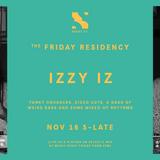 The Friday Residency Live - Izzy Iz - 25/01/19