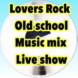 REGGAE OLD SCHOOL MUSIC LOVERS MIX LIVE SHOW
