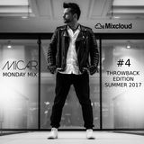 MICAR MONDAY MIX 4 THROWBACK EDITION SUMMER 2017