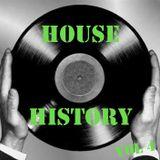 HOUSE HISTORY Vol 4 by Rino Santaniello