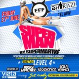 SuperMan By Supermartxé presents FFF Shirazi Tel Aviv