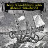 Los Viajeros del Mary Celeste - Capítulo 025 [04-04-2018]