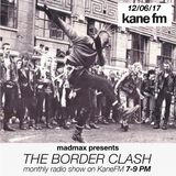 The Border Clash Show #41 on Kane FM 12/06/17