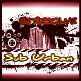 SUB URBAN '13 - DJ RESOLVES JUMP UP MIX