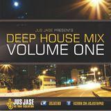 Jus Jase Deep House Mix (Volume 1)