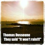 """Thomas Dusseune - They said """"It won't rain!!!"""" (Apéro les pieds dans l'eau) @ Balthazar"""