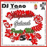 DJ Yano Ungariche Gulasch Party Mix 5.