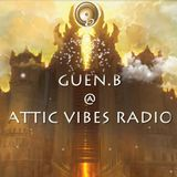 Guen.B @ Attic vibes radio 12-05-2017