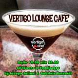 VERTIGO LOUNGE CAFE' #RELAX - 16.07.2015