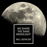 Will Geraldo ( We Share the Same Moonlight ) album