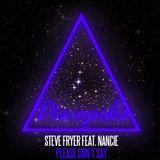 Official Nancie & Steve Fryer - Please Don't Say (Original Mix) [Discopolis Records]