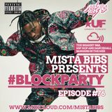 Mista Bibs - #BlockParty Episode 76 (Current R&B & Hip Hop ) Folliow me www.facebook.com/MistaBibs