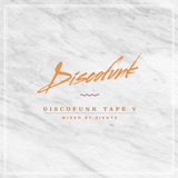 Discofunk Tape V - Mixed by Siente