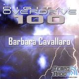 Barbara Cavallaro - Guest Mix for Digital Overdrive #100 - Troy Cobley -