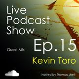 Kevin Toro - Podcast Thomas Leith Episode 15 - 18.01.2014
