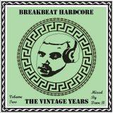 Break Beat Hardcore - Volume 2 - Mixed By Dave B