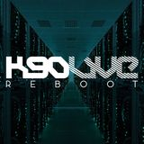 K90 'LIVE' REBOOT - TEASER MIX 2