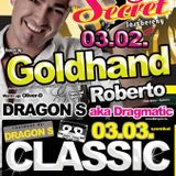 Goldhand & Dragon S aka. Dragmatic - Live @ Secret 69 Jászberény 2012.03.02.