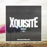 Xquisite Podcast 048