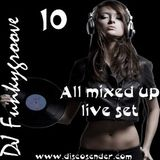 DJ Funkygroove All mixed up 10