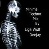 House Minimal Techno Mix By Liga Wolf Deejay