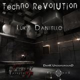 1. - Techno Revolution - 06.11 @ Luka Daniello