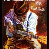 The Blues Show with Paul Smith on Smart Radio 12/08/18
