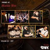 Fridays @ Marble Bar: Volume #2 - Mixed By Dj Trey (2017)
