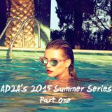 AD2A's 2015 Summer Series - Part One