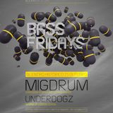 UNDERDOGZ - BASS FRIDAYS #02 PROMO MIX