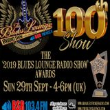 The Blues Lounge Radio Show 2019 Awards - Honouring The Best of the Blues this year - Sept 2019