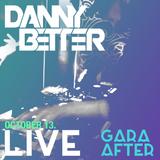 Danny Better - Live @ Gara After, Blue Monkey (13.10.2016)