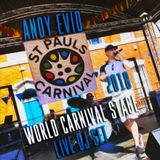 Andy Evid St.Pauls Carnival Live DJ Set 2018 - World Carnival Stage