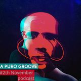 A Puro Groove Podcast 2th NOVEMBER from Vicious Radio