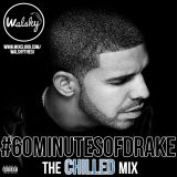 #60MinutesOfDrake - The Chilled Mix
