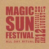 The Magic Sun Festival 2017; DJ Rob Gouther Live Set (House, Techno, Tech)