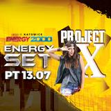 Energy 2000 (Katowice) - Project X & DNF pres. Noc szalonej rozpusty (13.07.2018)