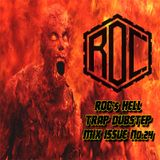 ROC's HELL Dubstep Trap Mix #Issue No.24