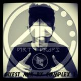 Dirty Drops[Bronil Nelson Dias] Guest Mix by Complex2