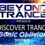 Beyond Trance Pres. Discover Trance 029 - Sonic Oblivion Guest Mix