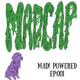 Mad! Powered Ep. 001