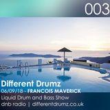 Francois Maverick Liquid Drum and Bass Show. Different Drumz DNB Radio 003