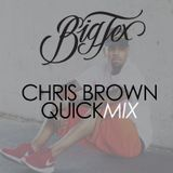 Chris Brown QuickMix - Live Mix 01/27/2016
